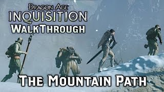 Dragon Age INQUISITION ► Mountain Path to the Temple of Sacred Ashes - Story/Gameplay Part 3 [PC]