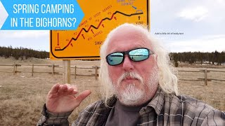 Why I'm Not Camṗing In The Bighorn Mountains Now - Wyoming Weather