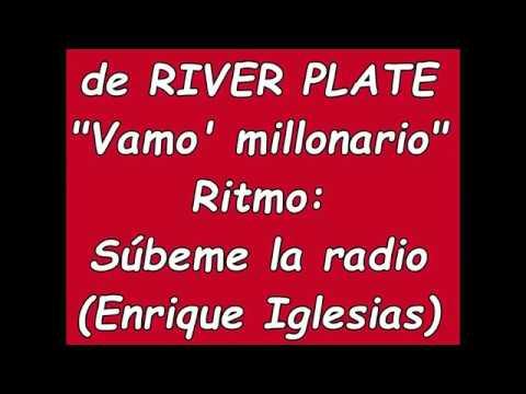 Vamo' Millonario  - Nueva Canción River (Súbeme la radio - E. Iglesias)