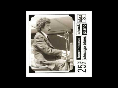 Barrelhouse Chuck - 25 Years Of Barrelhouse Chicago Blues Piano Vol 3