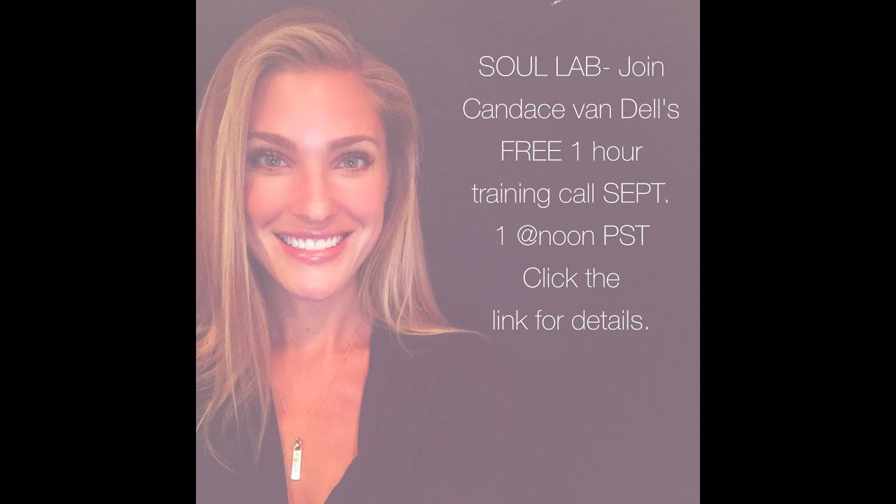 SOUL LAB with Candace van Dell