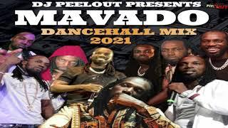 Mavado Mix 2021 Raw   MAVADO Dancehall Mix 2021   DJ PEELOUT 18765765245