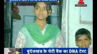 DNA: Analysis of 'roti bank' in Bundelkhand