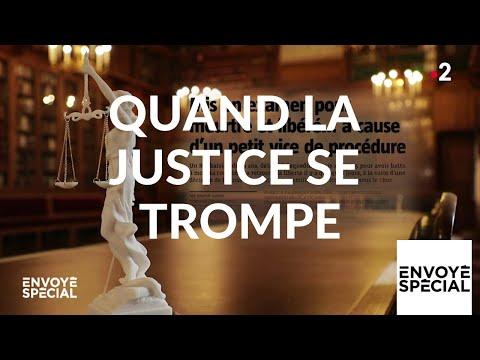 Envoyé spécial. Quand la justice se trompe - 28 mars 2019 (France 2)