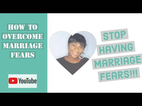 How to overcome marriage fears