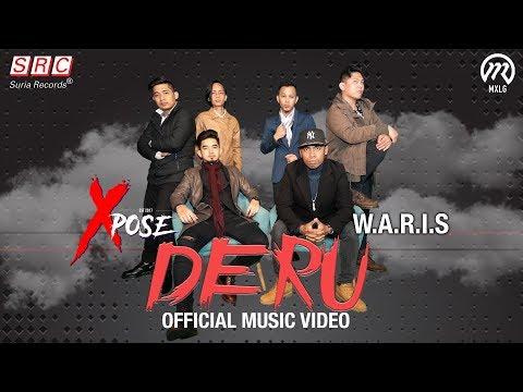 Free Download Xpose & W.a.r.i.s - Deru (official Music Video) Mp3 dan Mp4