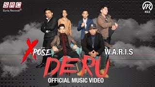 Xpose & W.A.R.I.S - Deru (Official Music Video)