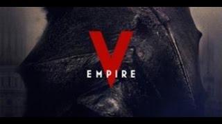 Empire V 2017 русский трейлер