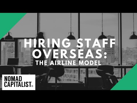 "The ""Airline Model"" for Hiring Staff Overseas"