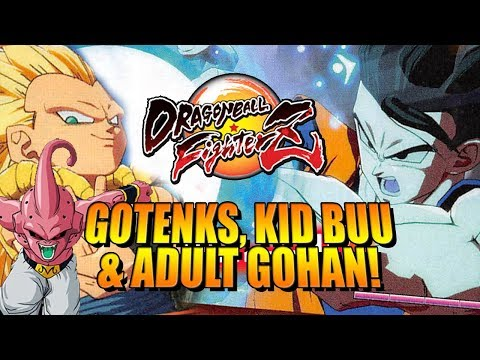 GOTENKS, KID BUU & ADULT GOHAN REVEALED: DragonBall FighterZ  Update