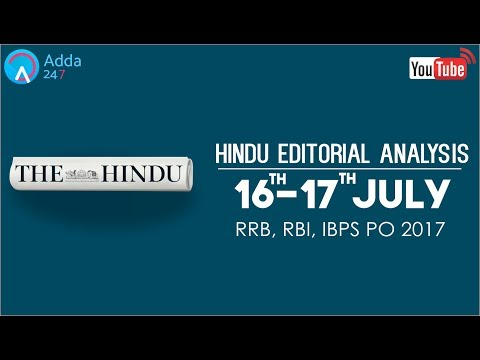 The Hindu Editorial Analysis | 16th - 17th  July 2017 | IBPS, RRB PO | Online Coaching for SBI, IBPS