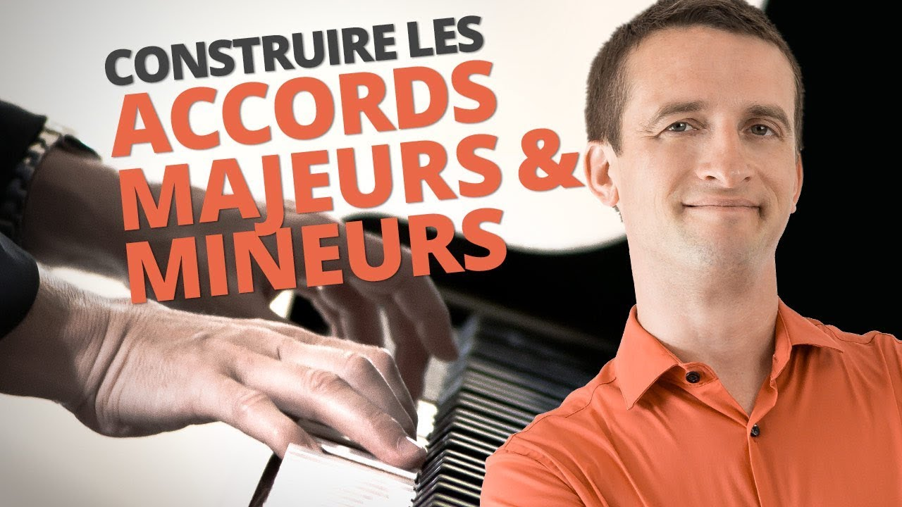 LES ACCORDS MAJEURS & MINEURS - APPRENDRE LE PIANO - YouTube