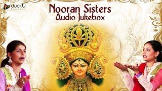 Nooran Sisters | Mata Ki Bhetein & Bhajan | Devotional Audio Jukebox 2016
