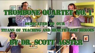 Trombone Quartet No. 1