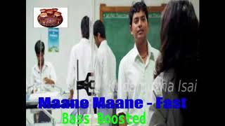 Maane Maane | Fast Beat | Bass Boosted | Tamil Hits | Love | Uriyadi | Kudamuzha Isai