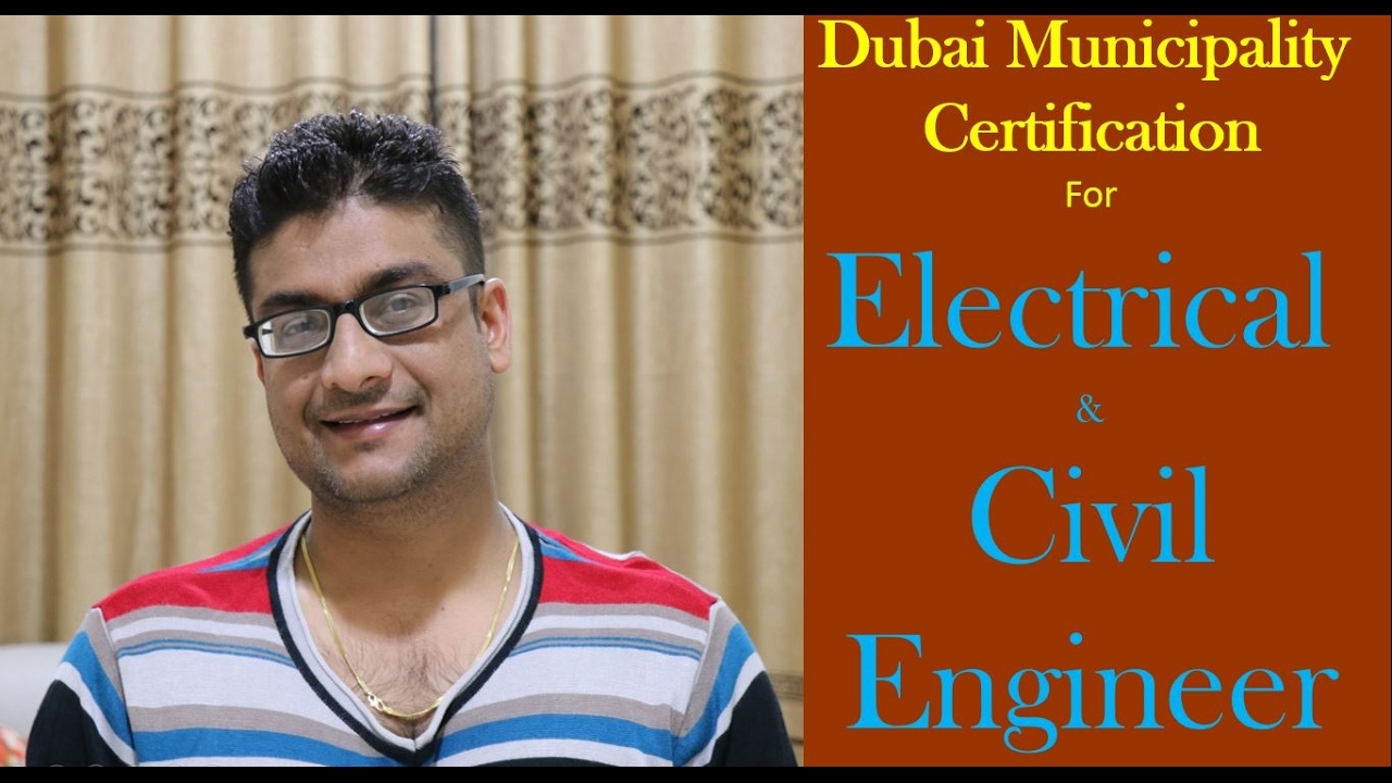 Dubai Municipality Certification For Electrical Civil Engineer