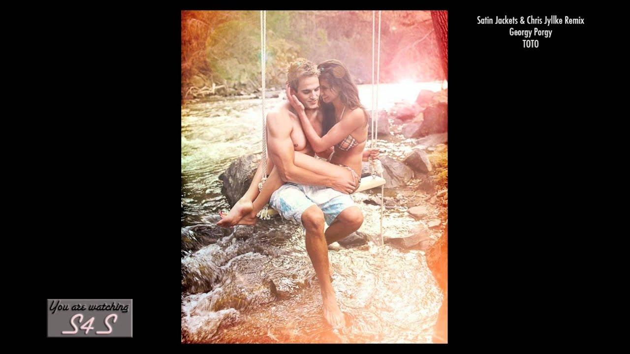 TOTO - Georgy Porgy (Satin Jackets & Chris Jylkke Remix)