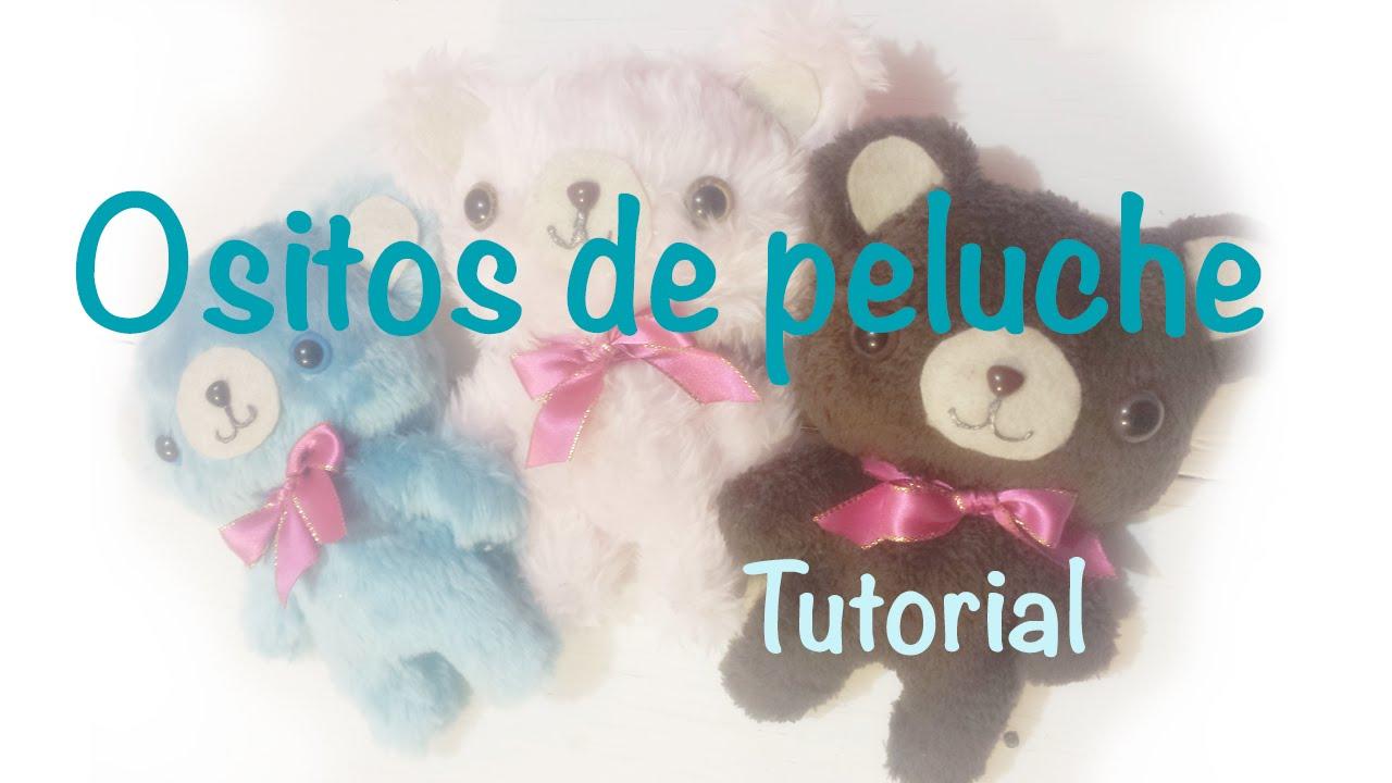 ♥ Como hacer un osito de peluche ♥ - YouTube