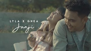 Lyla X Ghea Indrawari - Janji [Official Music Video]