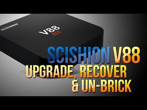 SCISHION V88 ROCKCHIP 3229 MARSHMALLOW ANDROID 6: RECOVER, UPGRADE, UNBRICK, TUTORIAL