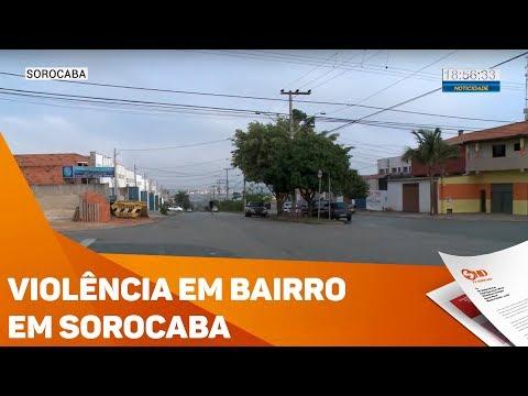 Moradores reclamam de violência em bairro de Sorocaba - TV SOROCABA/SBT