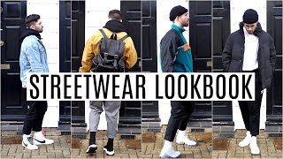 STREETWEAR LOOKBOOK 2018 | Four Outfit Ideas | Men's Fashion 2018