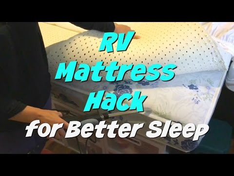 Rv Mattress Hack Comfortable Bed For Less Money Youtube