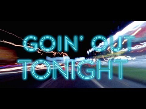 "Hudson Moore -  ""Goin' Out Tonight"" Official Lyric Video"