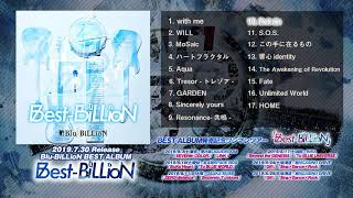 Blu-BiLLioN BEST ALBUM「Best-BiLLioN」全曲試聴