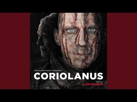 The Deeds Of Coriolanus (Music And Dialogue)