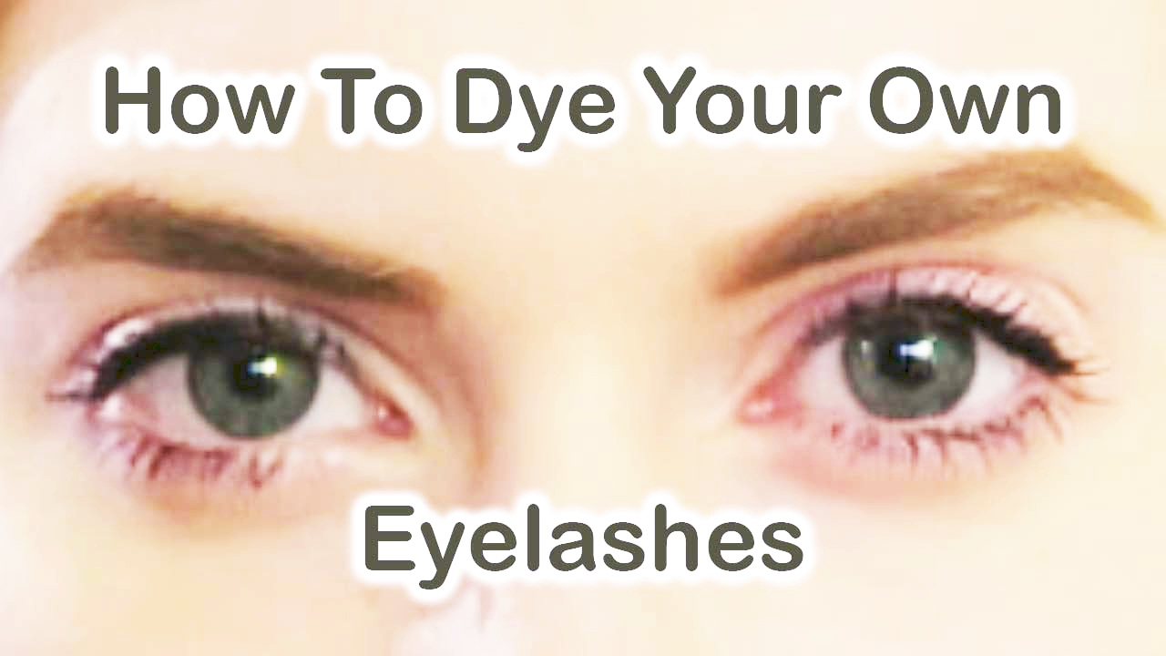 How To Dye Your Own Eyelashes - YouTube