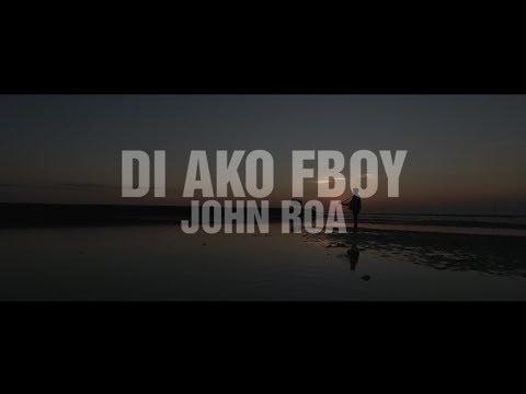 "John Roa - ""Di Ako Fboy"" Official Music Video"