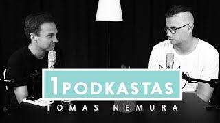 1K PODKASTAS: TOMAS NEMURA