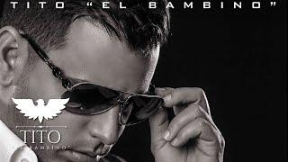 """Tito """"El Bambino"""" El Patrón feat. Anthony Santos - Miénteme - Alta Jerarquía"""