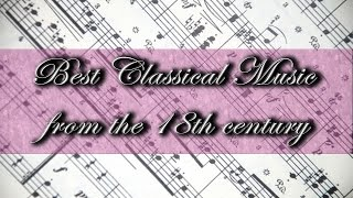 Best Classical Music from the 18th Century ? Bach, Beethoven, Mozart, Paganini?