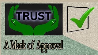 Trust: A Mark of Approval