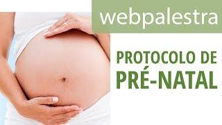 Webpalestra - Protocolo de pré-natal