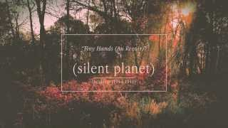 Watch Silent Planet Tiny Hands au Revoir video