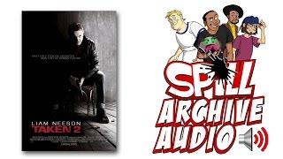 'Taken 2' Spill Audio Review