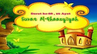 Animasi Juz Amma 88 Al Ghasiyah- Muhammad Thoha Al Junayd