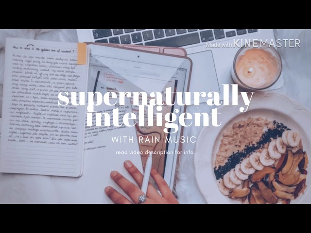 supernaturally intelligent // luminal