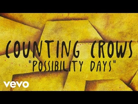 Counting Crows - Possibility Days (Lyric Video)