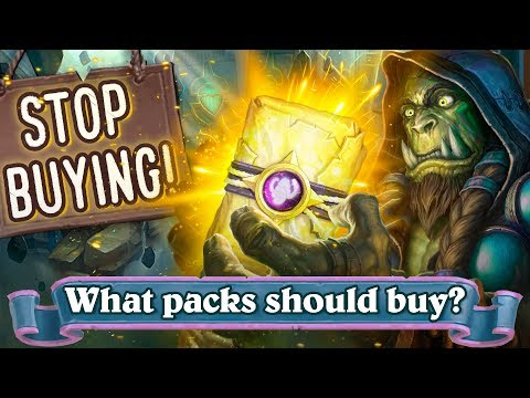 Stop Buying Hearthstone Packs!  What Packs Should You Buy In 2019? What Should I Spend My Gold On?
