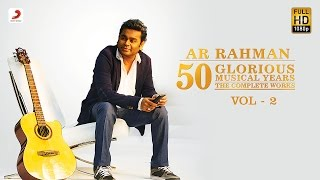 A.R. Rahman | 50 Glorious Musical Years Jukebox | VOL 2