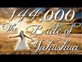watch he video of 144,000: The Bride of Yahushua