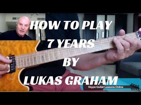Lukas Graham - 7 years - Easy Guitar Tutorial with tabs