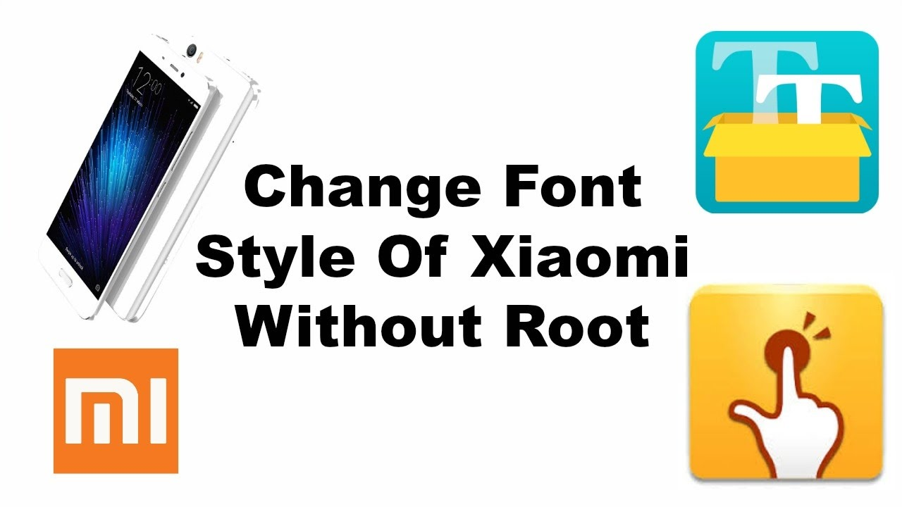 How To Change Font Style Of all Xiaomi devices Without Root