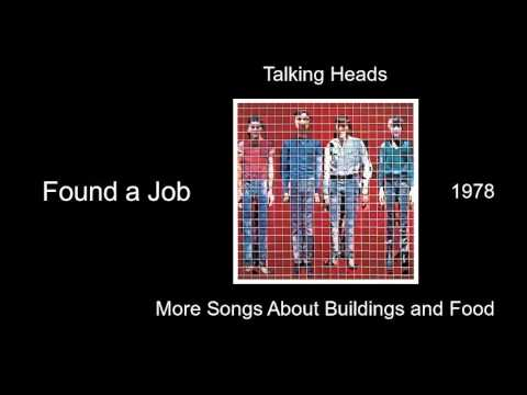 Talking Heads - Found a Job - More Songs About Buildings and Food [1978]