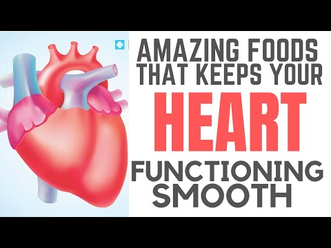 AMAZING FOODS THAT KEEPS YOUR HEART FUNCTIONING SMOOTH ║Heart Health ║