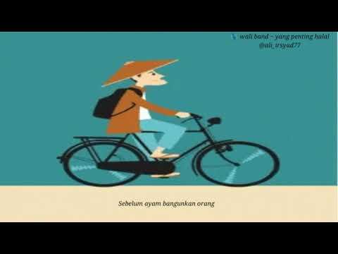 Yang penting halal ~ wali band (versi animasi)